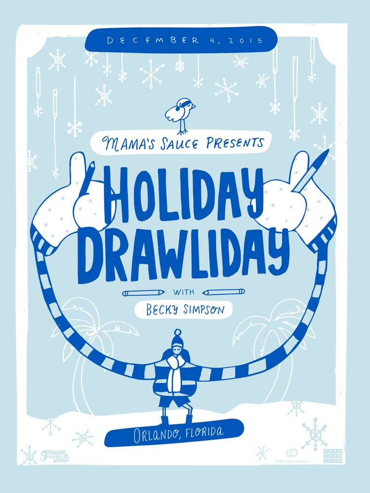 Holiday Drawliday w/ Mama's Sauce & Adobe Creative Resident Becky Simpson