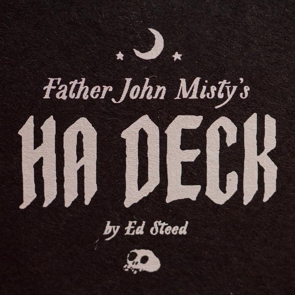 Father John Misty's HA Deck